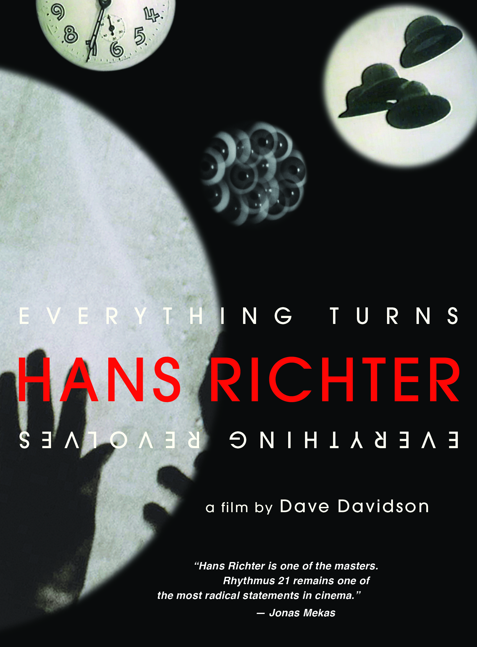 HANS RICHTER: EVERYTHING TURNS-EVERYTHING REVOLVES DVD