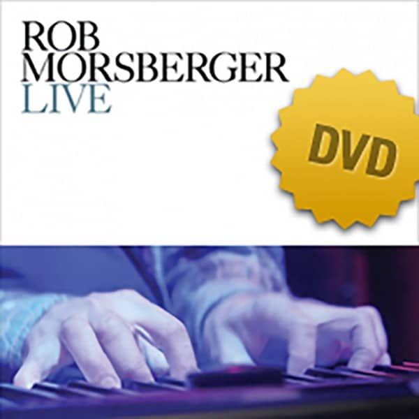 Rob Morsberger LIVE at the Bitter End DVD